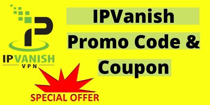 IPVanish Promo Code 2021
